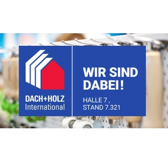 Save the date: Dach + Holz 2020 in Stuttgart